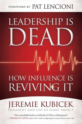 Book Review. Leadership Is Dead: How Influence is Reviving It