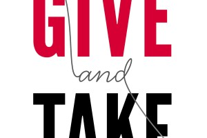 Book Review: Give And Take By Adam Grant