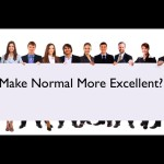 Make Normal More Excellent